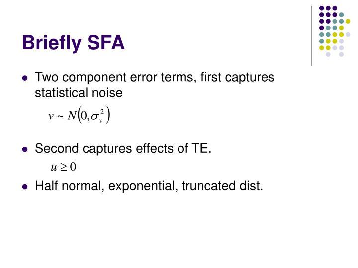 Briefly SFA