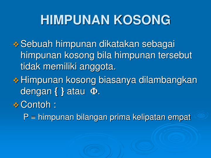 HIMPUNAN KOSONG