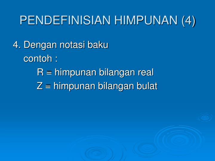 PENDEFINISIAN HIMPUNAN (4)