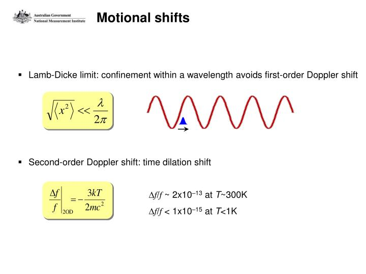 Motional shifts
