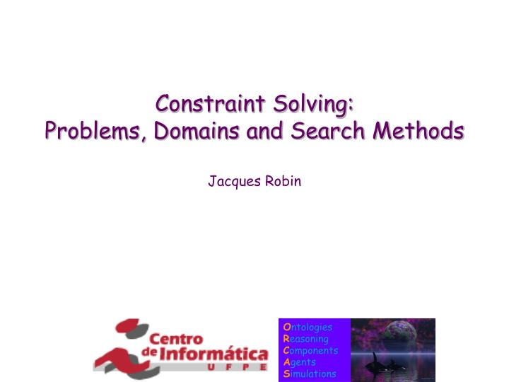 constraint solving problems domains and search methods n.