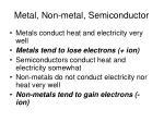 metal non metal semiconductor
