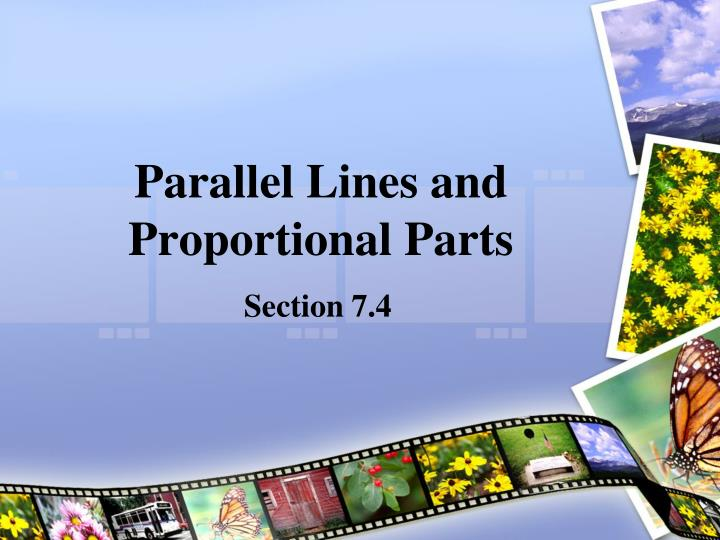 Parallel lines and proportional parts