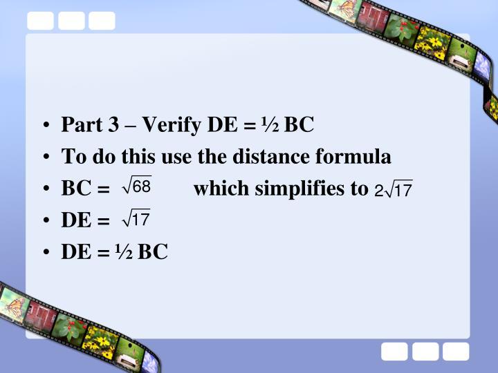 Part 3 – Verify DE = ½ BC