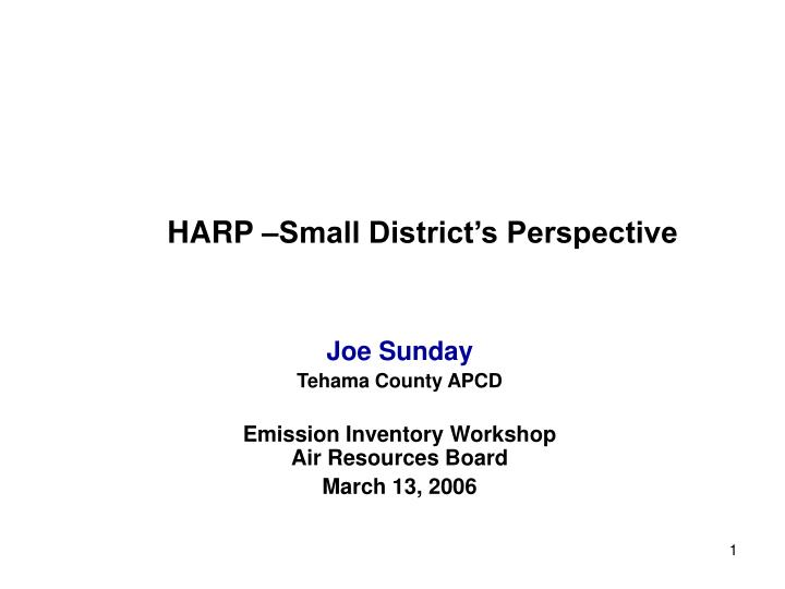 harp small district s perspective