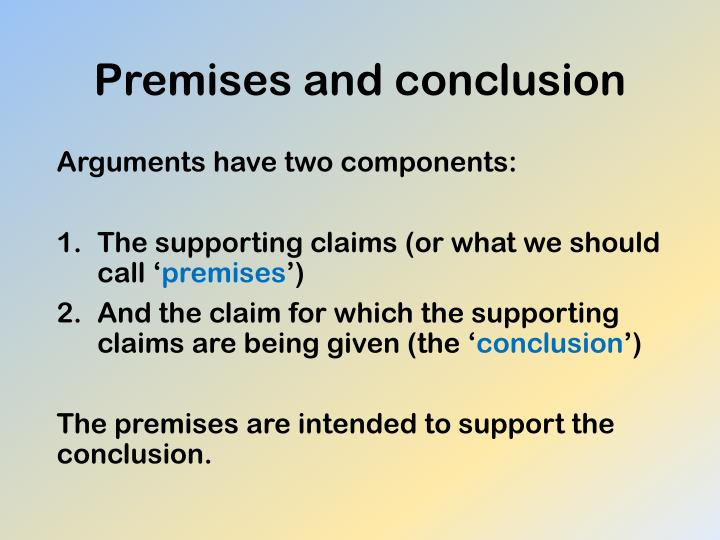 Premises and conclusion