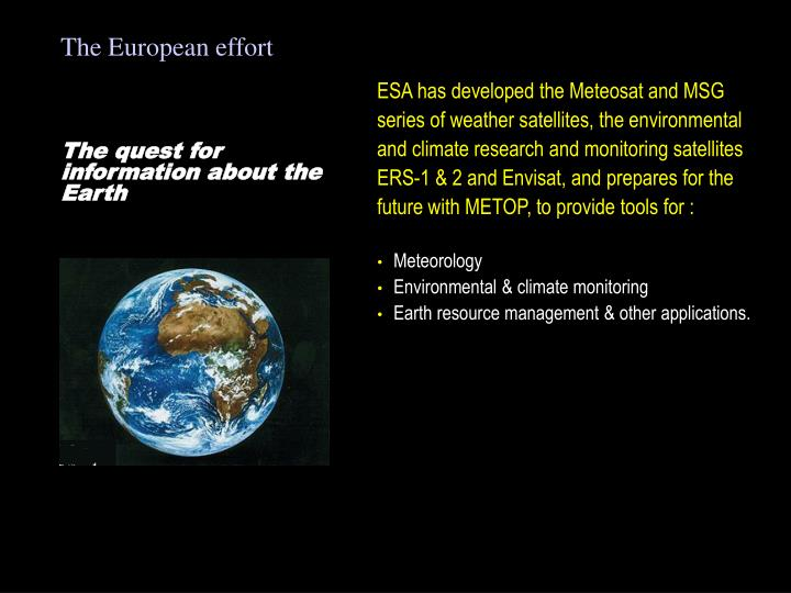 The European effort