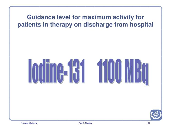 Guidance level for maximum activity for patients in therapy on discharge from hospital
