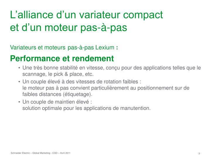 L alliance d un variateur compact et d un moteur pas pas