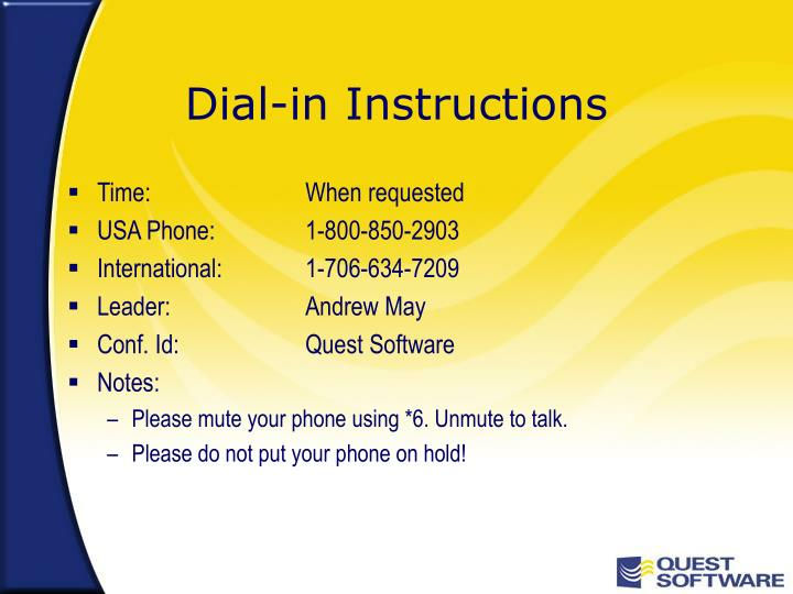 Dial in instructions