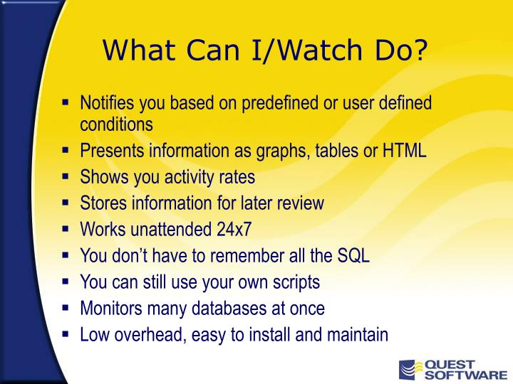 What Can I/Watch Do?