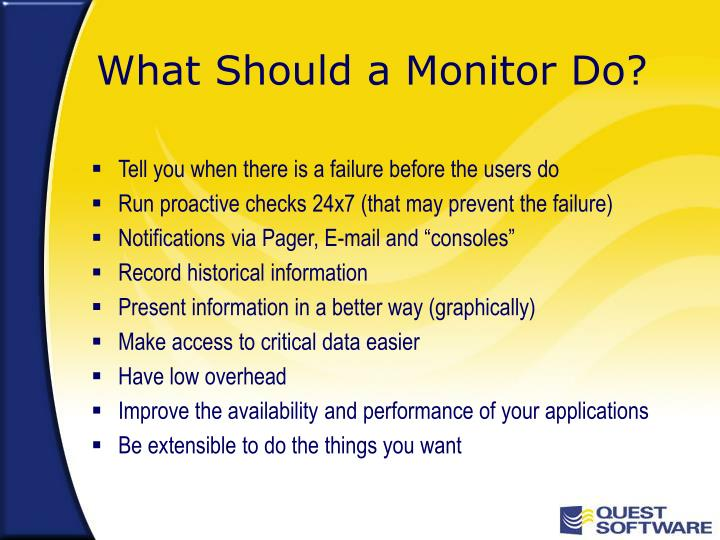 What Should a Monitor Do?
