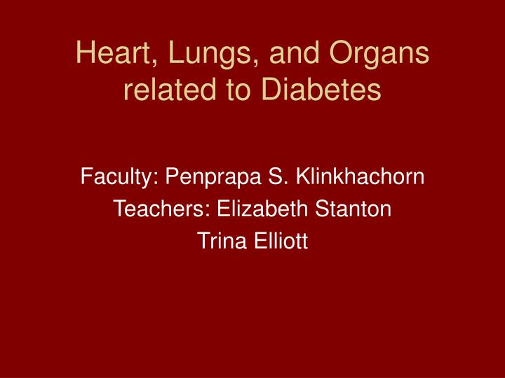heart lungs and organs related to diabetes n.