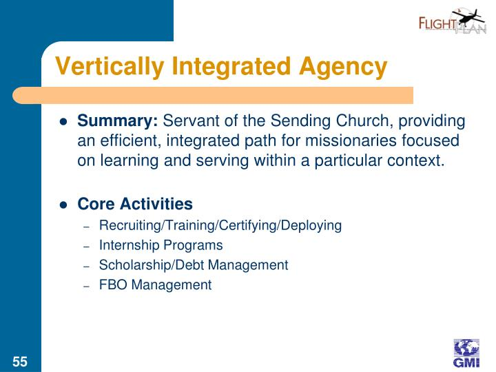 Vertically Integrated Agency