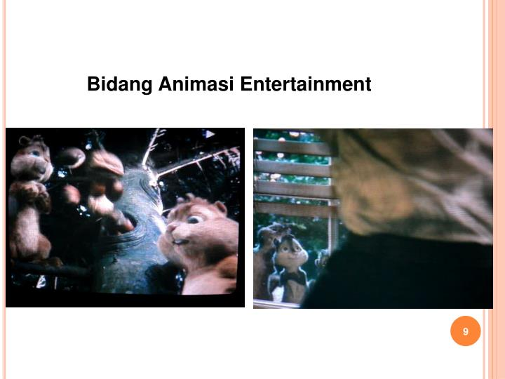Bidang Animasi Entertainment
