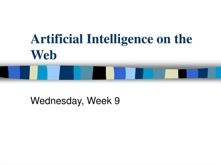 Artificial intelligence on the web