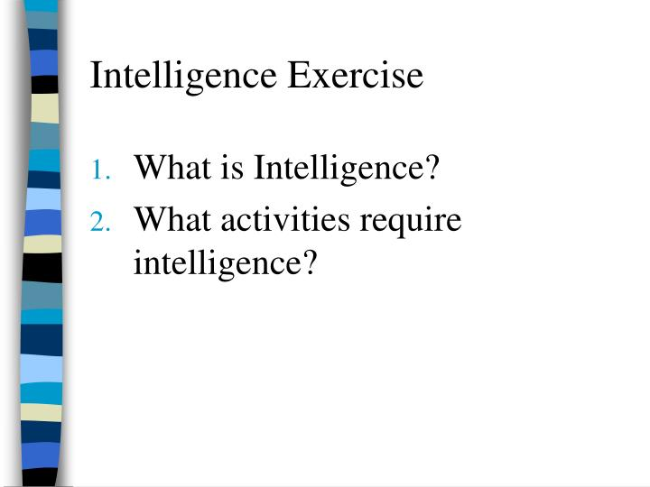 Intelligence Exercise