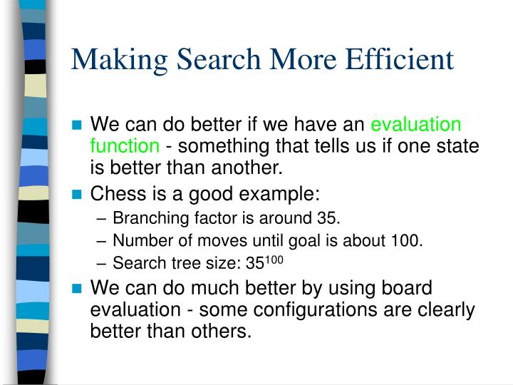 Making Search More Efficient