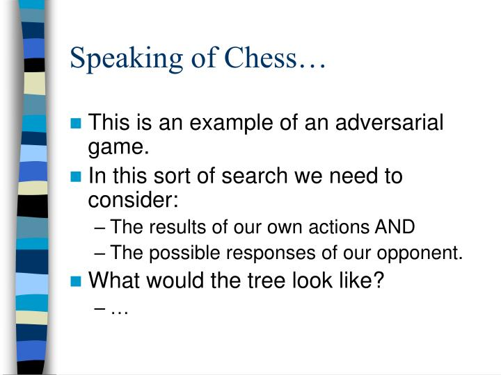 Speaking of Chess…