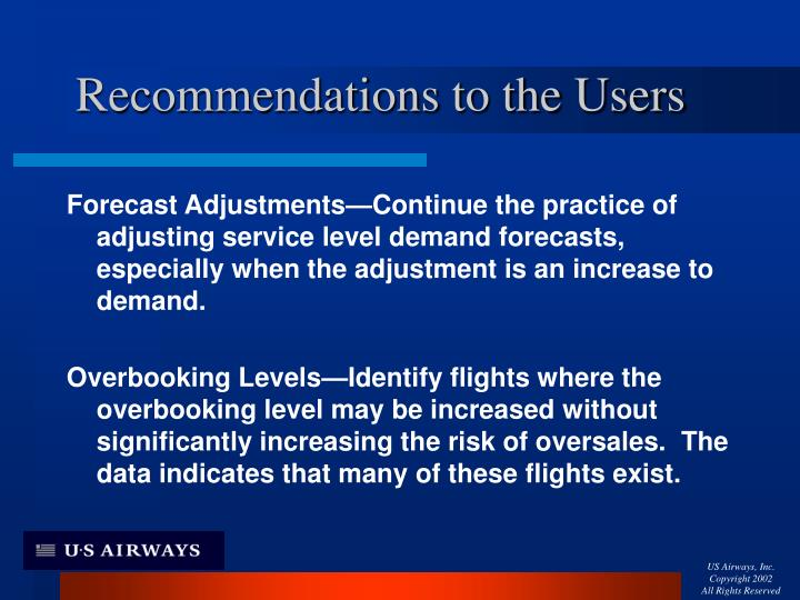 Recommendations to the Users