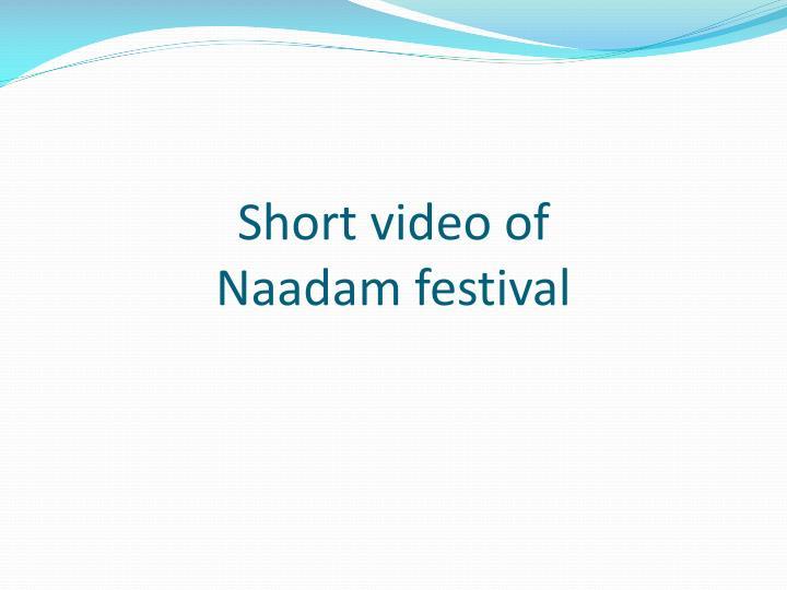 Short video of