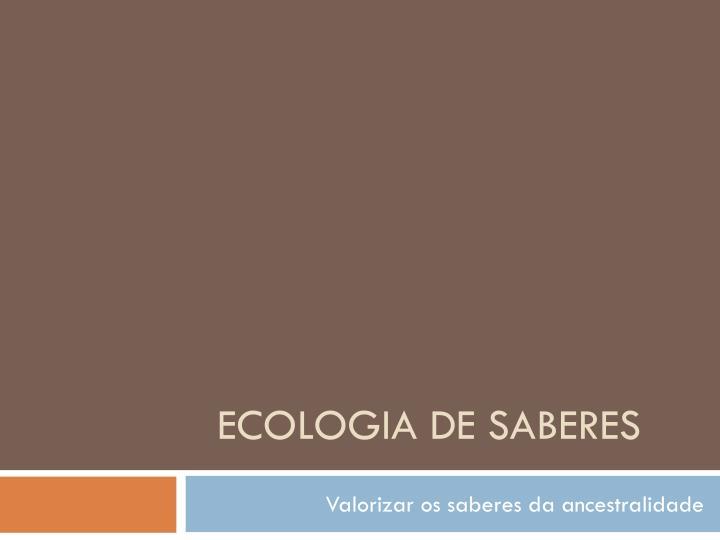 Ecologia de saberes
