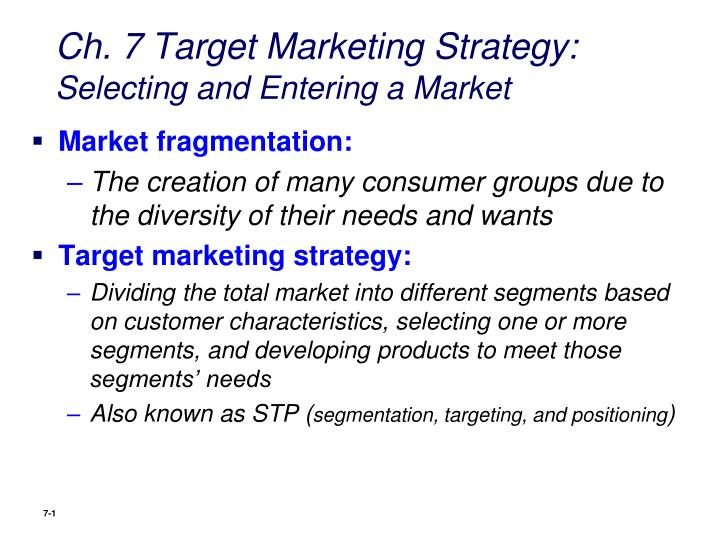 Ppt Ch 7 Target Marketing Strategy Selecting And Entering A