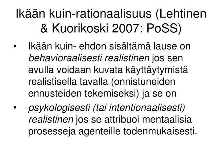 Ikään kuin-rationaalisuus (Lehtinen & Kuorikoski 2007: PoSS)