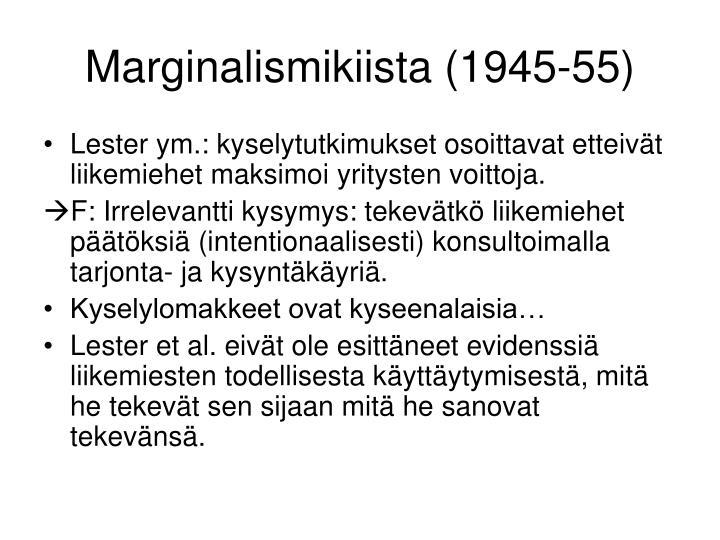 Marginalismikiista (1945-55)
