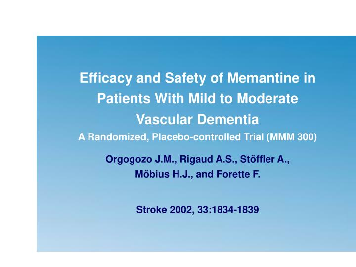 Efficacy and Safety of Memantine in Patients With Mild to Moderate