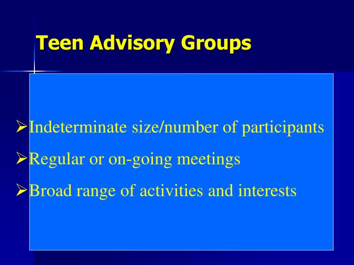 Teen Advisory Groups