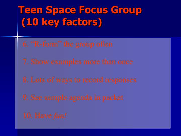 """6. """"R-form"""" the group often"""