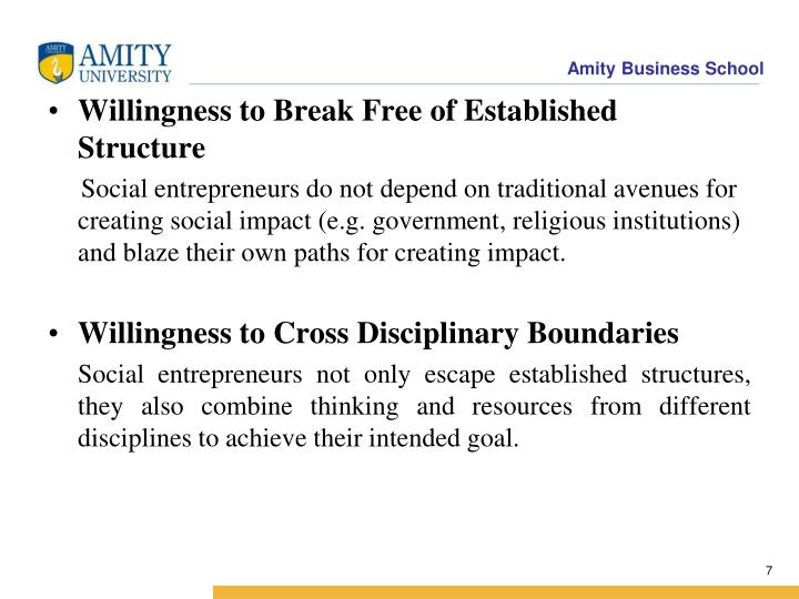 Willingness to Break Free of Established Structure