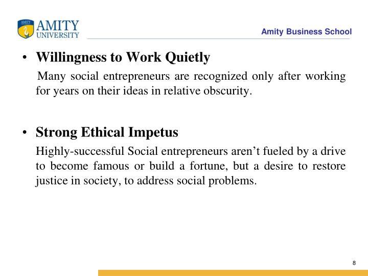 Willingness to Work Quietly
