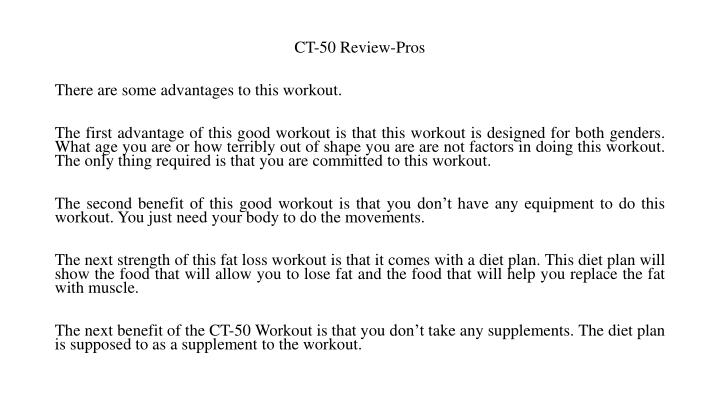 CT-50 Review-Pros