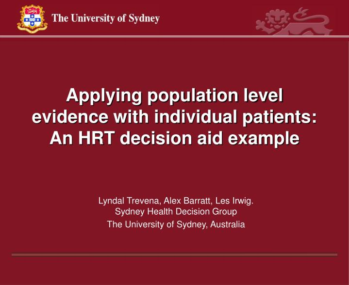 applying population level evidence with individual patients an hrt decision aid example n.