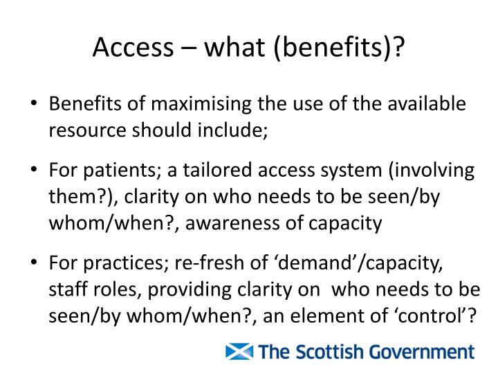 Access what benefits