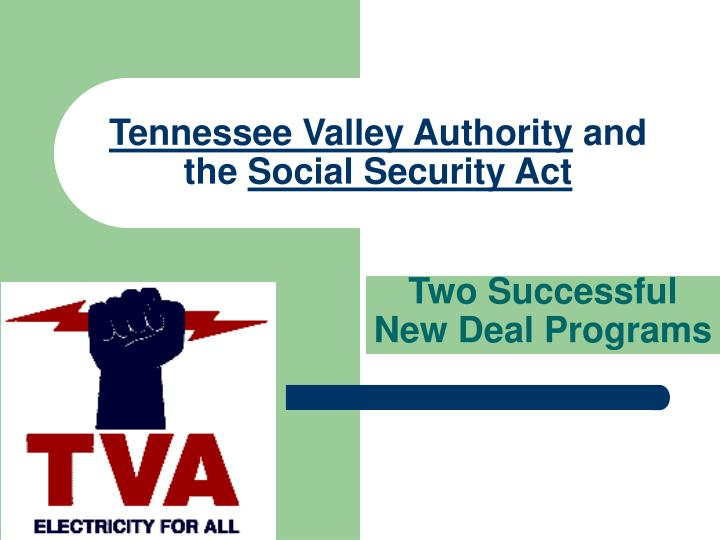 """a look at the success of the tennessee valley authority in its mandate It is difficult to see how privatizing the tennessee valley authority """"tva manages the tennessee valley and its the tva's success is partly due to its."""