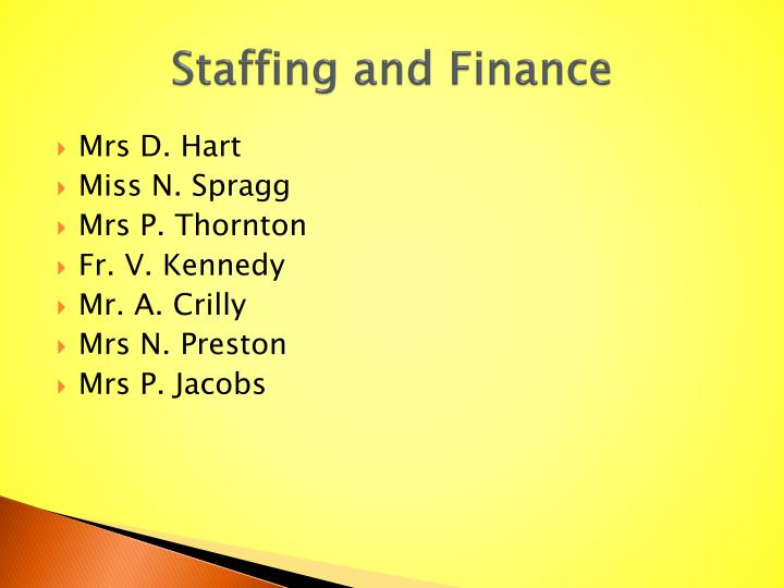Staffing and Finance