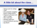 a little bit about the class