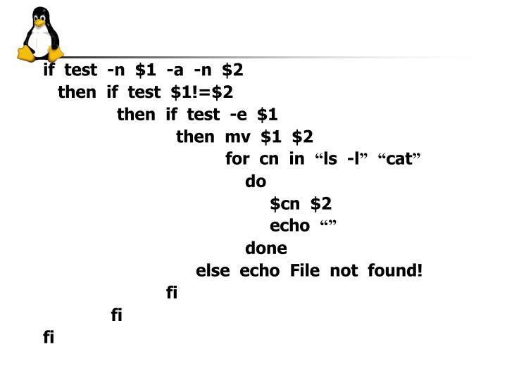 if  test  -n  $1  -a  -n  $2