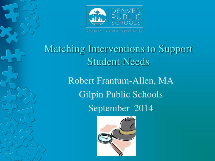 matching interventions to support student needs n.
