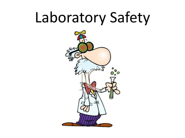 Ppt Laboratory Safety Powerpoint Presentation Free Download Id 7068479