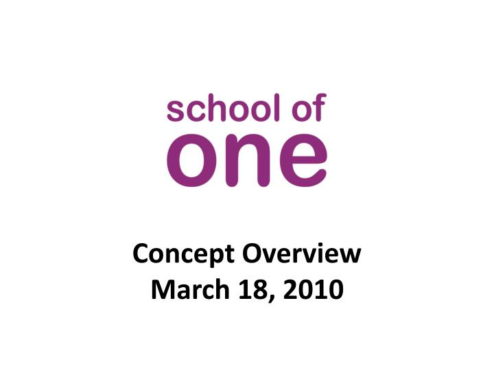 concept overview march 18 2010 n.