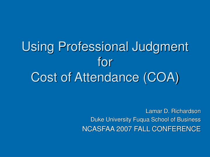 using professional judgment for cost of attendance coa n.