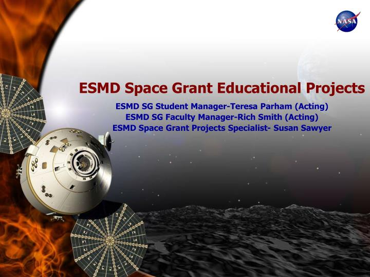 ESMD Space Grant Educational Projects