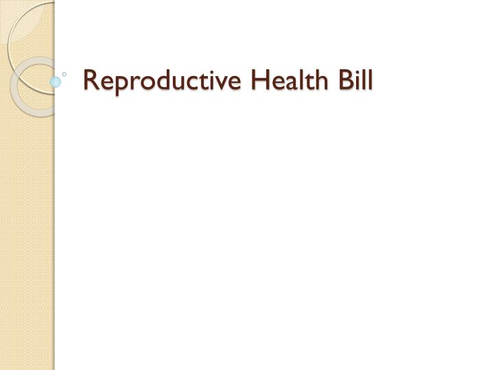 reproductive health bill empowering couples in International family planning and reproductive health assistance, the following would result: 520,000 more women and couples would receive contraceptive services and supplies 110,000 fewer unintended pregnancies, including 50,000 fewer unplanned births, would.