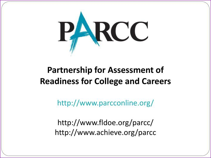 Partnership for Assessment of Readiness for College and