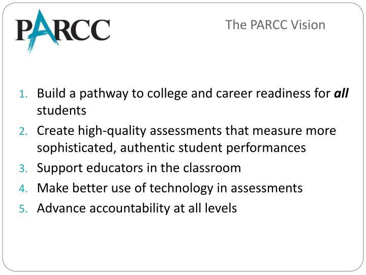 The PARCC Vision