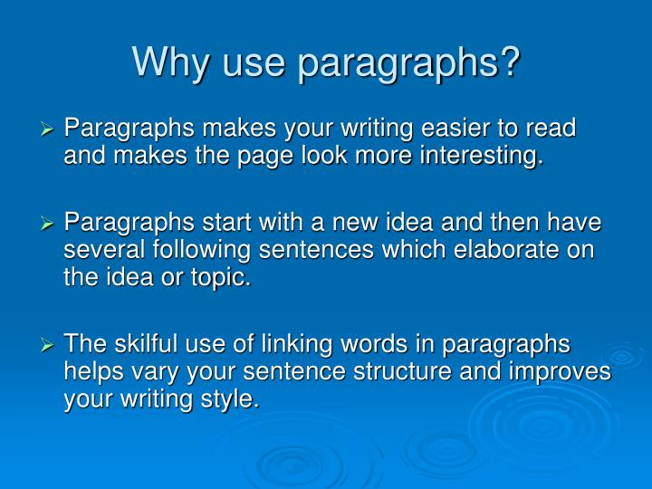 why use paragraphs